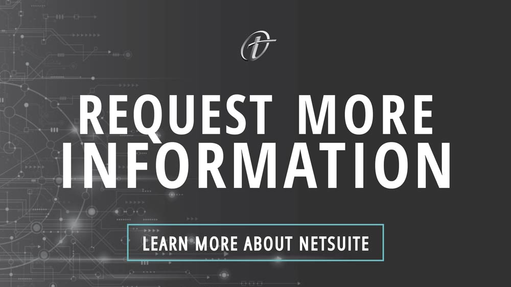 NetSuite, NetSuite for small business, Terillium, request more info on NetSuite