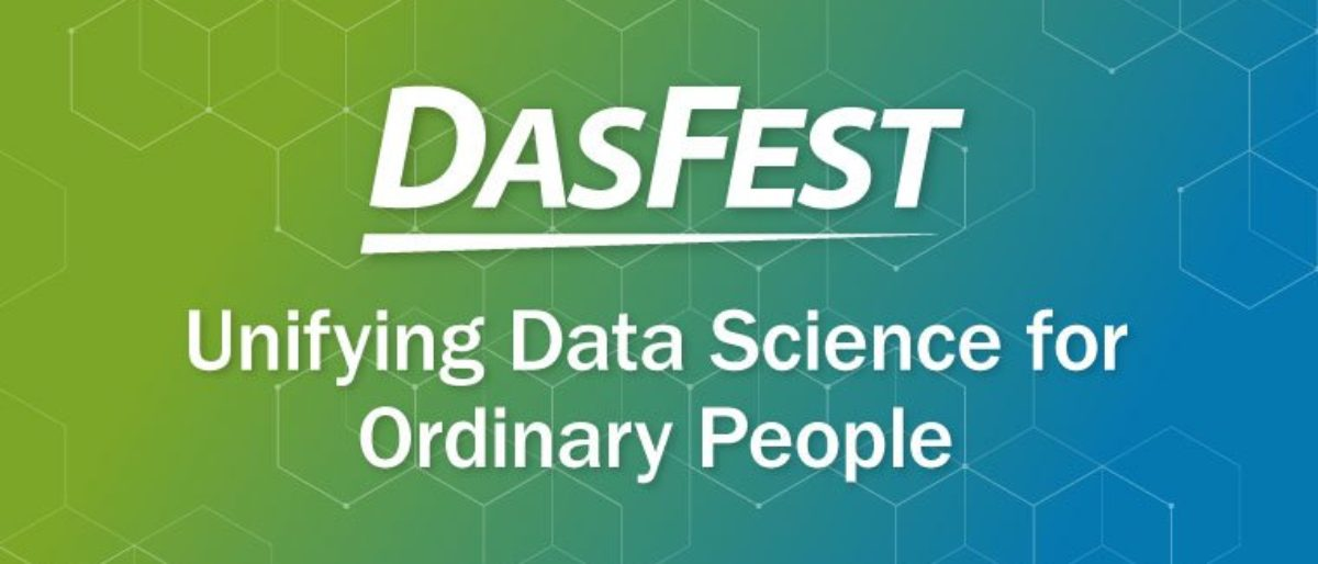 DASFest, ReportsNow, Data Science
