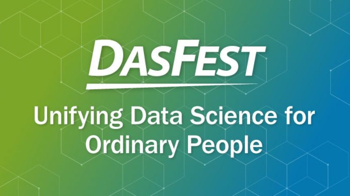 DASFest, ReportsNow, Data Science